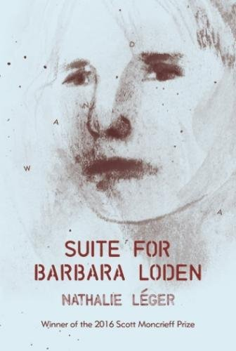 Suite for Barbara Loden by Nathalie Leger