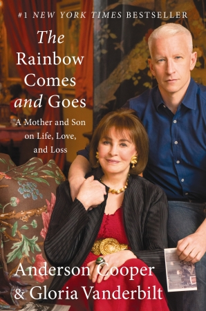 The Rainbow Comes and the Rainbow Goes by Gloria Vanderbilt