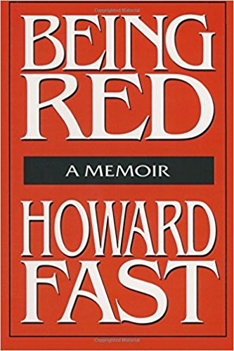 Being Red by Howard Fast