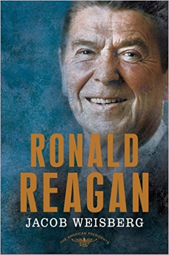 Ronald Reagan: The American Presidents Series: The 40th President by Jacob Weisberg