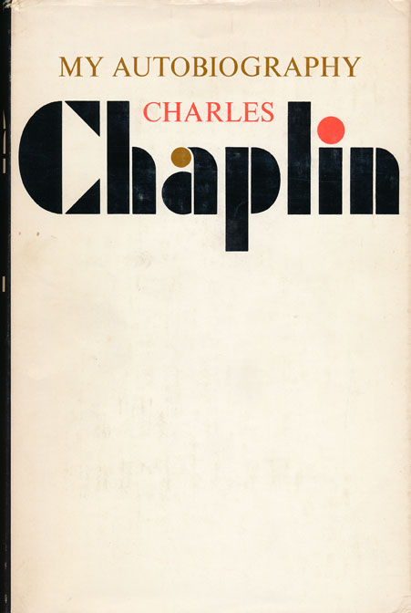My Autobiography by Charlie Chaplin