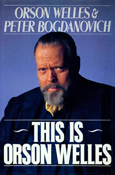 This is Orson Welles by Peter Bogdanovich