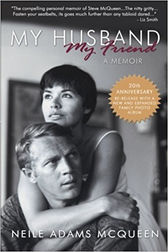 My Husband, My Friend by Neile Adams McQueen