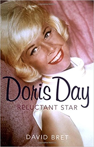 Doris Day: A Reluctant Star by David Bret