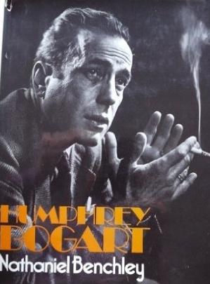 Humphrey Bogart by Nathaniel Benchley