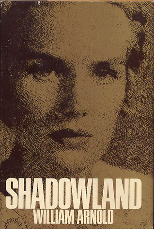 Shadowland by William Arnold