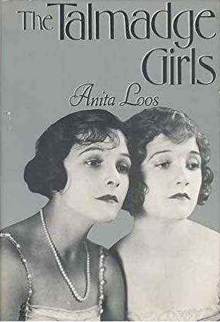 The Talmadge Girls by Anita Loos