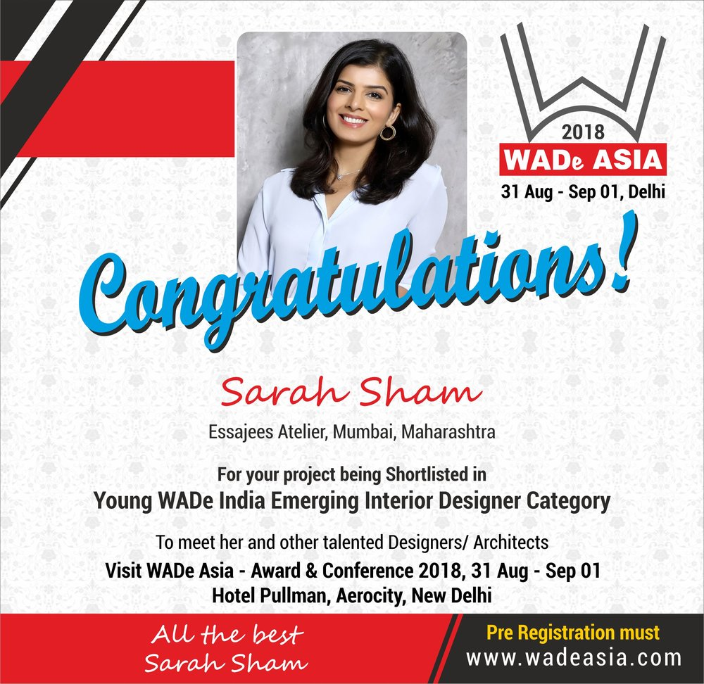 - Essajees Atelier won the award at WADe Asia in the category Young Emerging Interior Designer. This is the largest Womens led design award ceremony held in Asia.