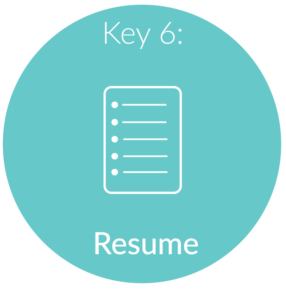 "Key 6:   Resume.  Many people automatically say to me ""well I already have a resume"" – but do you have a resume that stands out? I have worked with hundreds of millennial's on crafting a resume that stands out from the pile (and I am not just talking formatting here). Depending on the level of coaching you choose, you will either implement my steps or you will provide me with the appropriate information and select a layout of your choice, and then I will create a amazing resume that highlights your work experience to help you land the job you want."