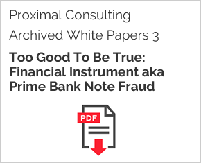 Archived White Paper  3: Too Good To Be True: Financial Instrument Aka Prime Bank Note Fraud