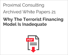 Archived White Paper  21: Why The Terrorist Financing Model Is Inadequate