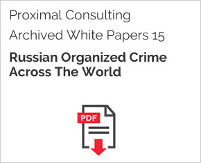 Archived White Paper  15: Russian Organized Crime Across The World