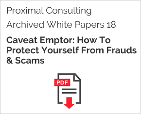 Archived White Paper  18: Caveat Emptor: How To Protect Yourself From Frauds & Scams