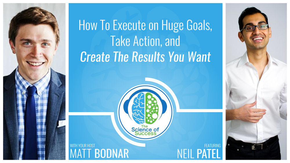 show notes \u2014 the science of success podcast43 how to execute on huge goals, take action, and create the results