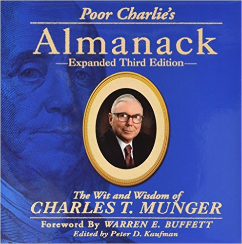 Poor Charlie's Alamanack by Peter D. Kaufman
