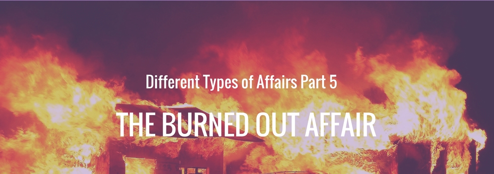 Marriage burn out is real and sometimes leads to infidelity.  Here's we define the burned out affair.