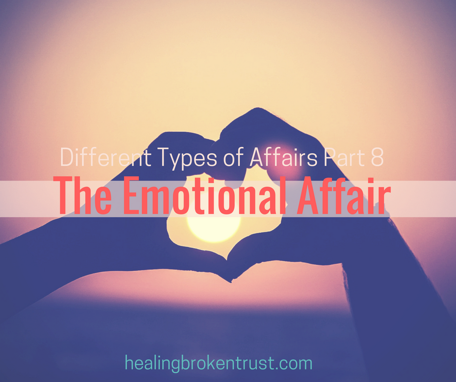 Why Emotional Affairs Kill Marriages