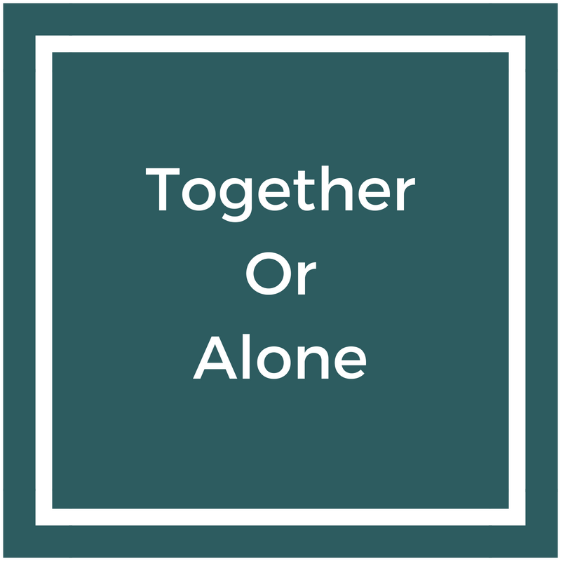 Together or Alone.png