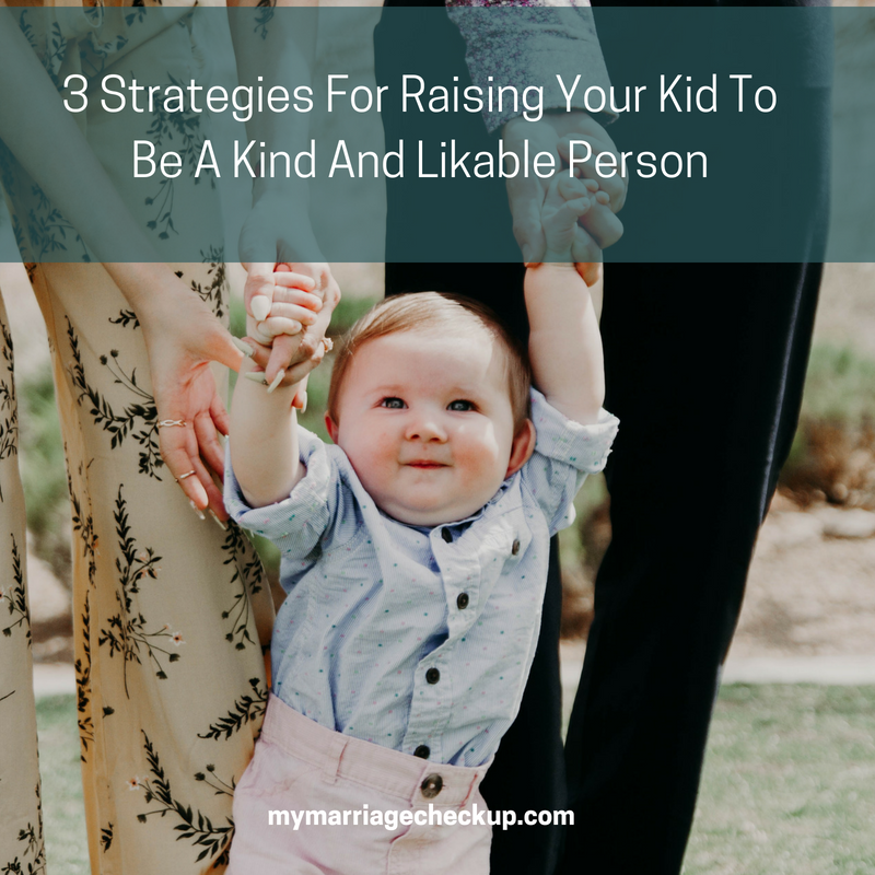 SM 3 Strategies For Raising Your Kid To Be A Kind And Likable Person.png
