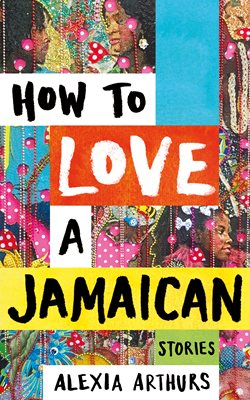 9781509883608how to love a jamaican_15_jpg_250_400.jpg