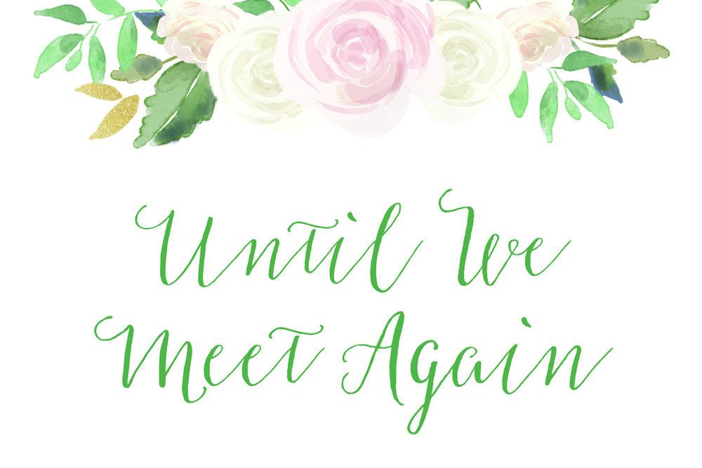 Until We Meet Again Sign.jpg