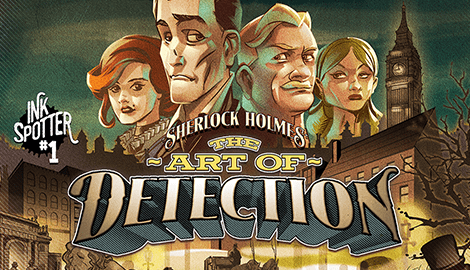 Sherlock Holmes: The Art o f  Detection    Called in to solve the disappearance of a fashionable young man, Sherlock is initially amused to discover a feisty barmaid, three talkative parrots, and an Undertaker's Mute. Then Watson is kidnapped, and the game turns deadly serious...