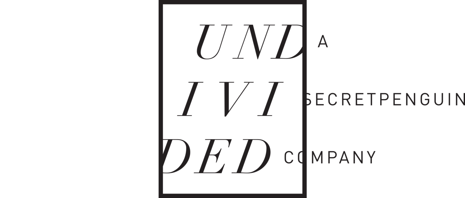 UNDIVIDED, A SecretPenguin Company | Restaurant Branding