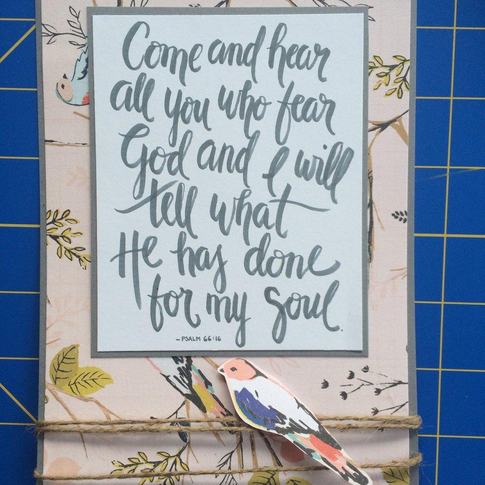 June Scripture Meditation Card by Kristi Albert    Psalm 66:16