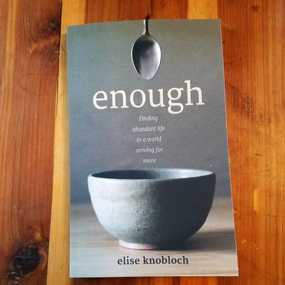 Food for Thought   enough by Elise Knobloch