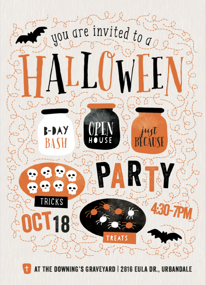 - Join us for a ghostly gathering:WEDNESDAY, OCTOBER 184:30 PM TO 7:00 PMThe Downing House2816 Eula DrUrbandale, IA, US515-991-4193Treats and tricks will be served.Come when you can. Leave when you want.Kids and costumes are optional.If you're allergic to dogs, steer clear.Park in our driveway or on the street.