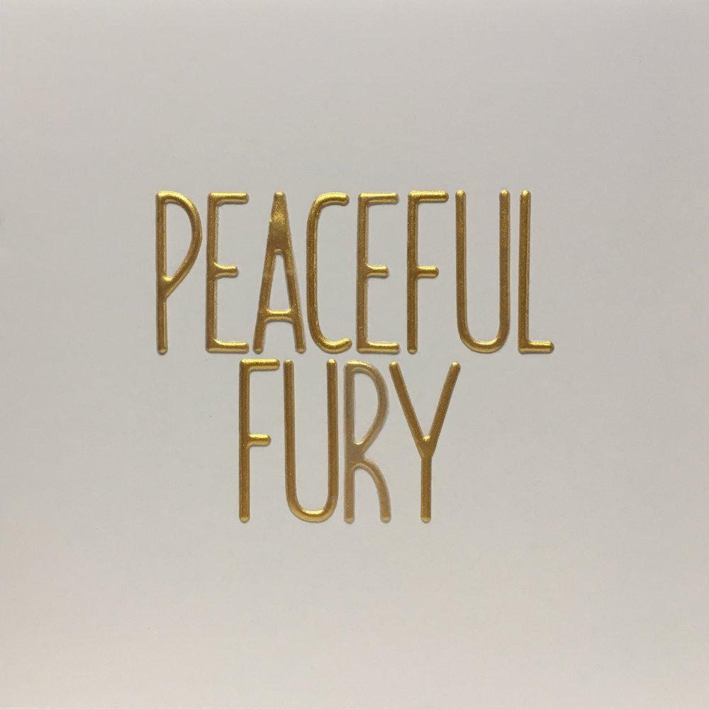 peaceful fury.jpg