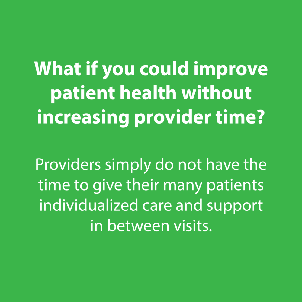 Payer - improving patient health, saving provider time
