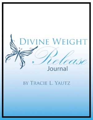 Divine Weight Release Journal Tracie Yautz