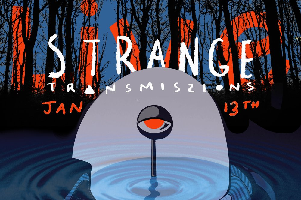 Strange Transmissions: LIVE - Thanks to everyone who made it out for our first live event!We'll be posting stories from the LIVE recording over the next few months so stay tuned...