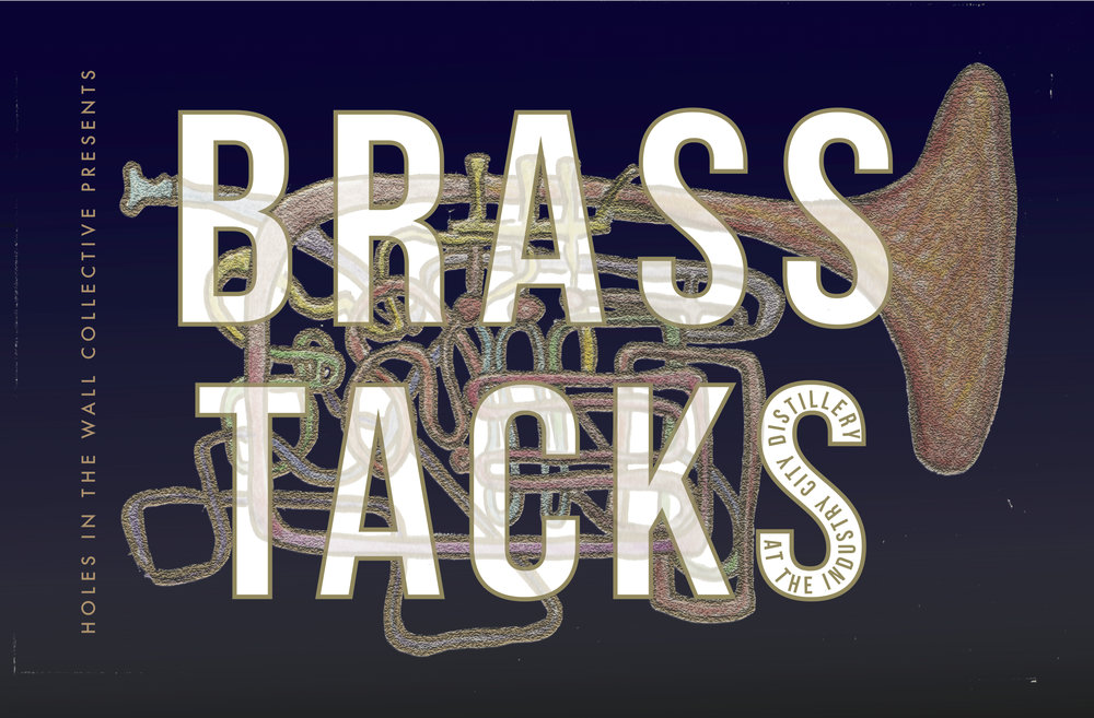 BRASS TACKS MUSIC SERIESWINTER 2016 - Bringing some of the best of East Coast brass to warm the inclement weather and gets us all dancing.