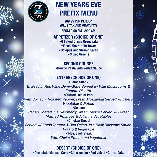 It's almost time to count down to #2017!!!!! Have you secured your#NYE plans yet?? Take a look at our four course dinner menu and make your reservation today!  #eatdrinklounge #Z2 #ztwo #NY #statenisland #tottenville #open247 #events #parties #happyhour #appetizers #drinks #bar #brunch #breakfast #kids #family #facepainting #yummy #foodie #restaurant #food #burgers #pasta #desserts #dinner #goodeats