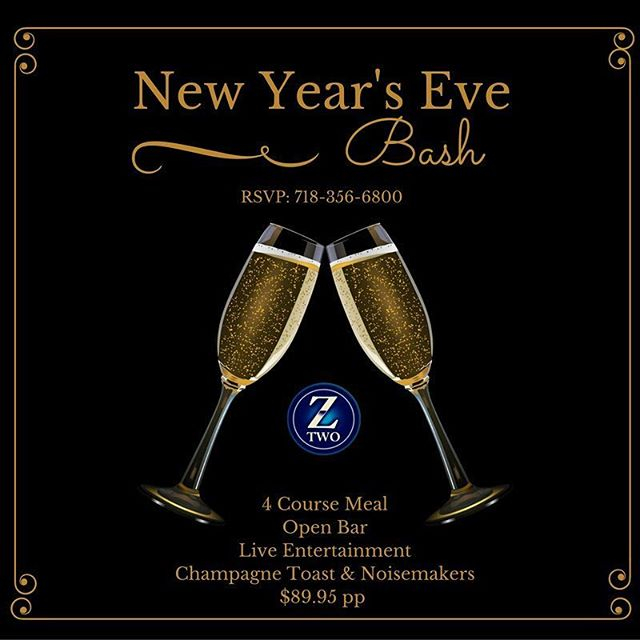 Celebrate New Year's Eve at Z-Two from 9pm to 2am!!! $89.95 pp (+tax and grat) includes a 4 course meal, open bar, champagne toast, party favors, noise makers AND #Entertainment by Tommy and Jeanne