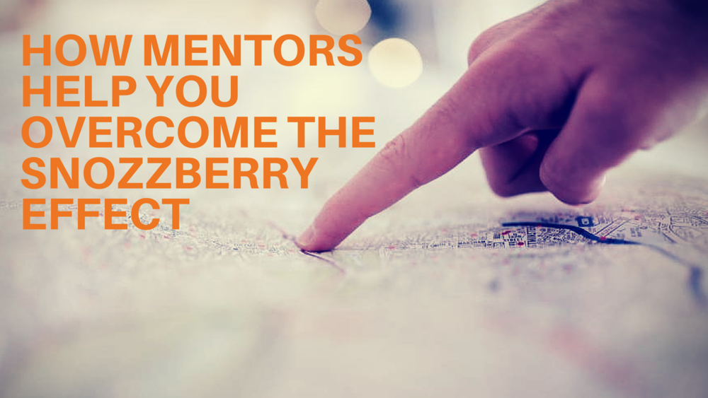 CJ Casciotta - How To Overcome The Snozzberry Effect - EDGE Mentoring Guest Post