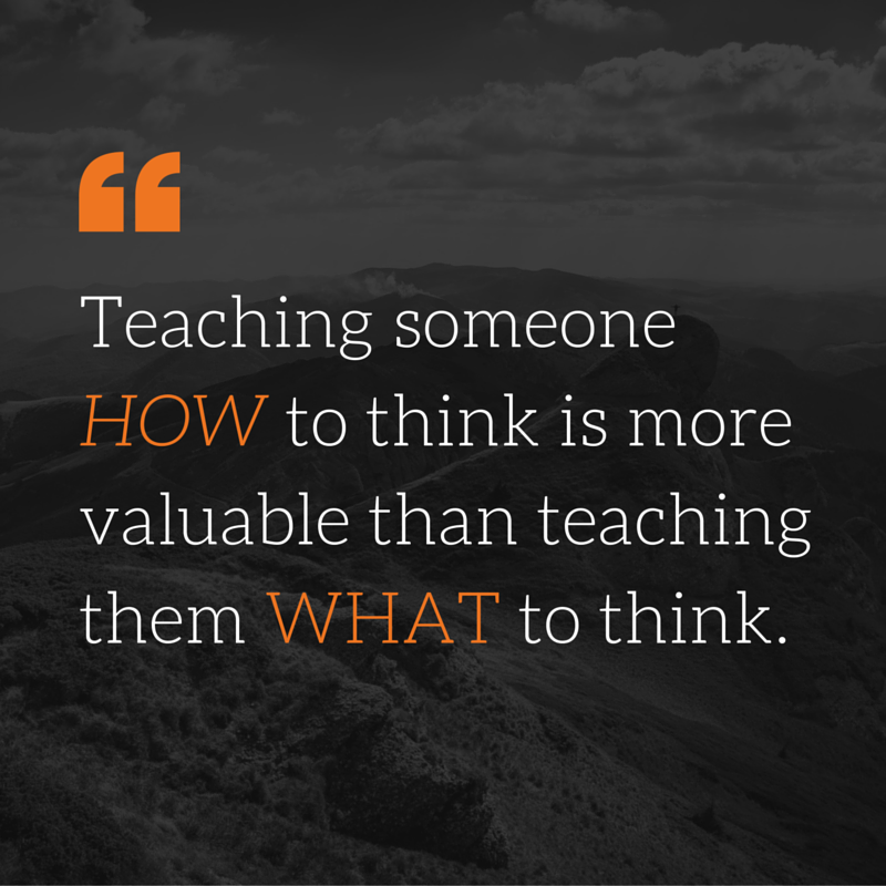 Teaching How To Think versus What To Think - EDGE Mentoring