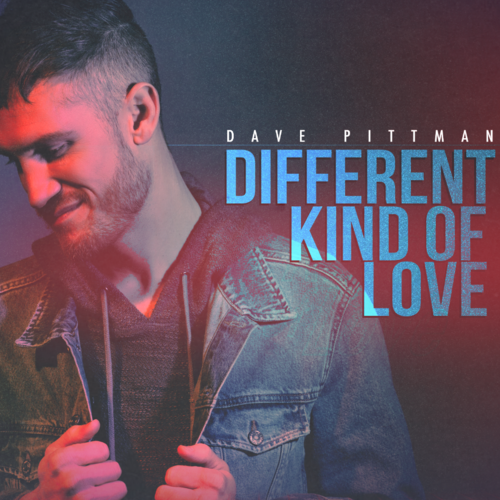 Dave Pittman Different Kind Of Love Cover.PNG