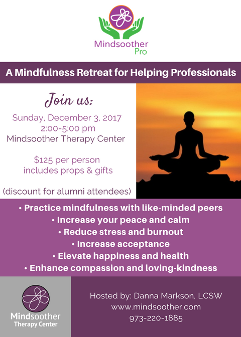 A Mindfulness Retreat for Helping Professionals Mindsoother