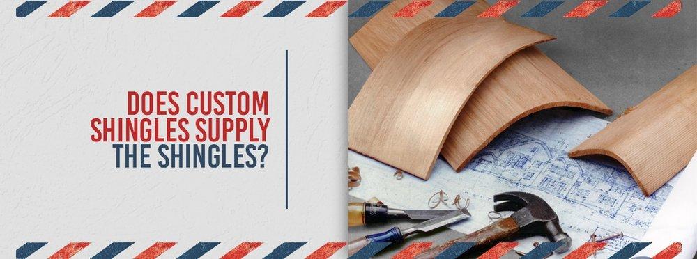 3-Does-Custom-Shingles-Supply-the-Shingles.jpg