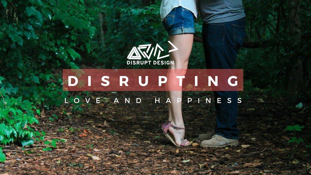 Disrupt Design Love project