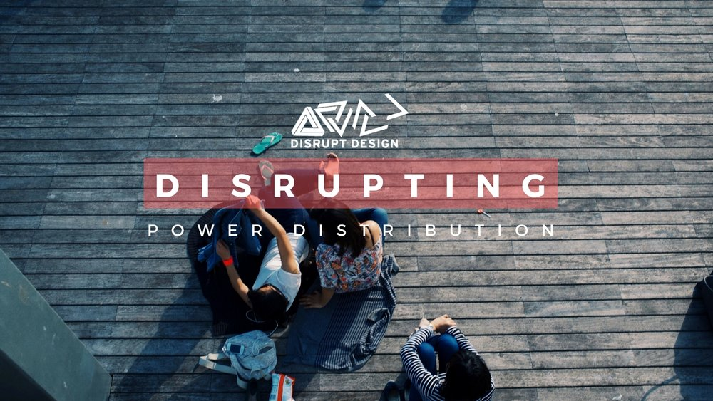 Disrupt Design power distribution Project