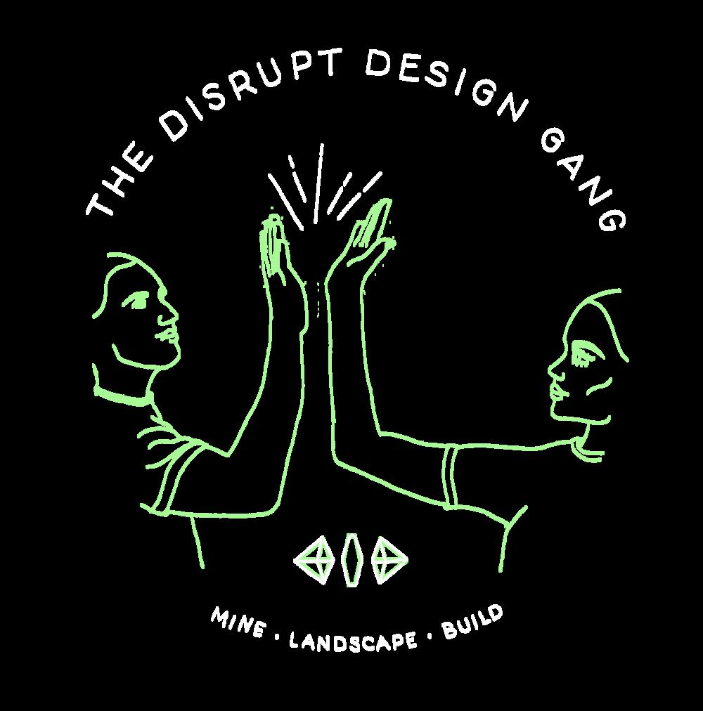 Disruptive Design Gang high five for change