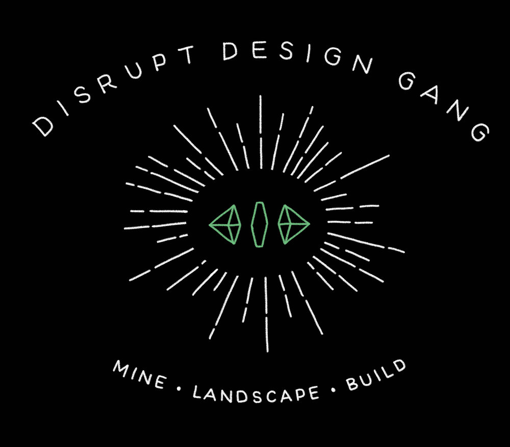 DISRUPT DESIGN GANG