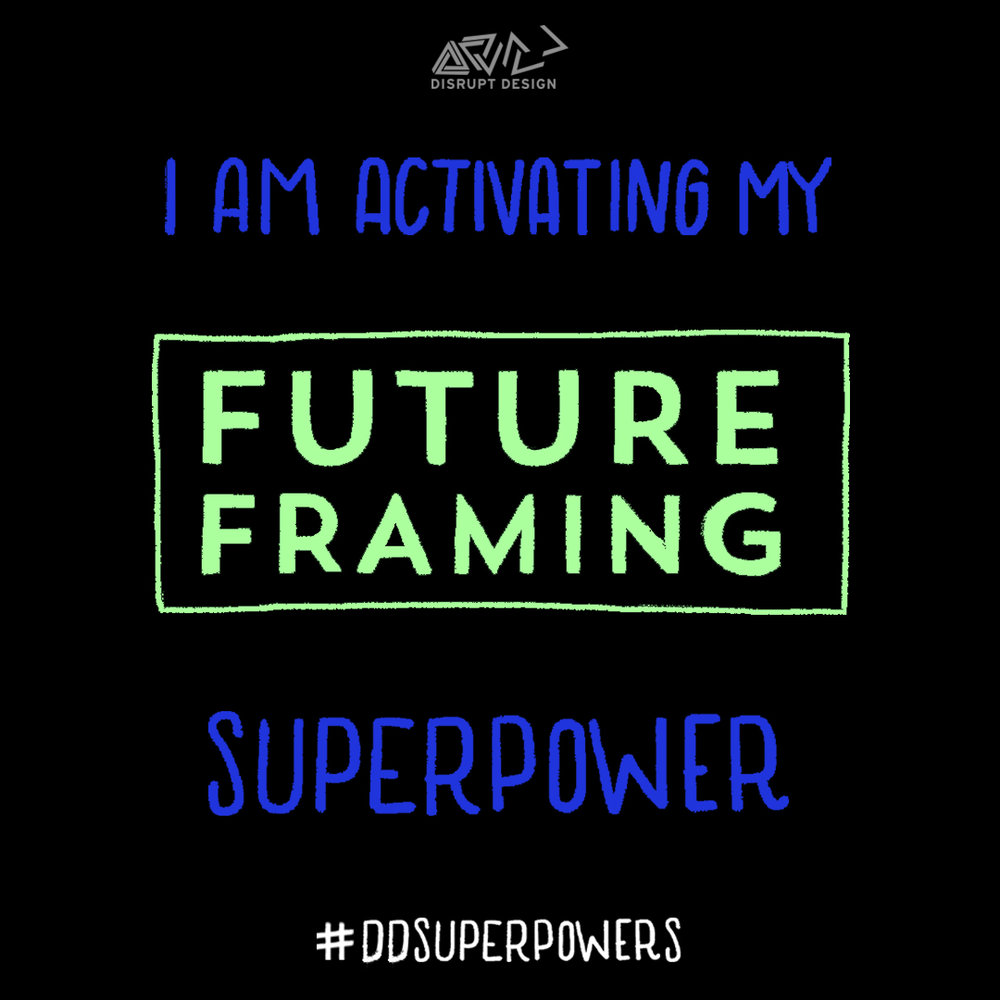 superpower 4 the power of future framing