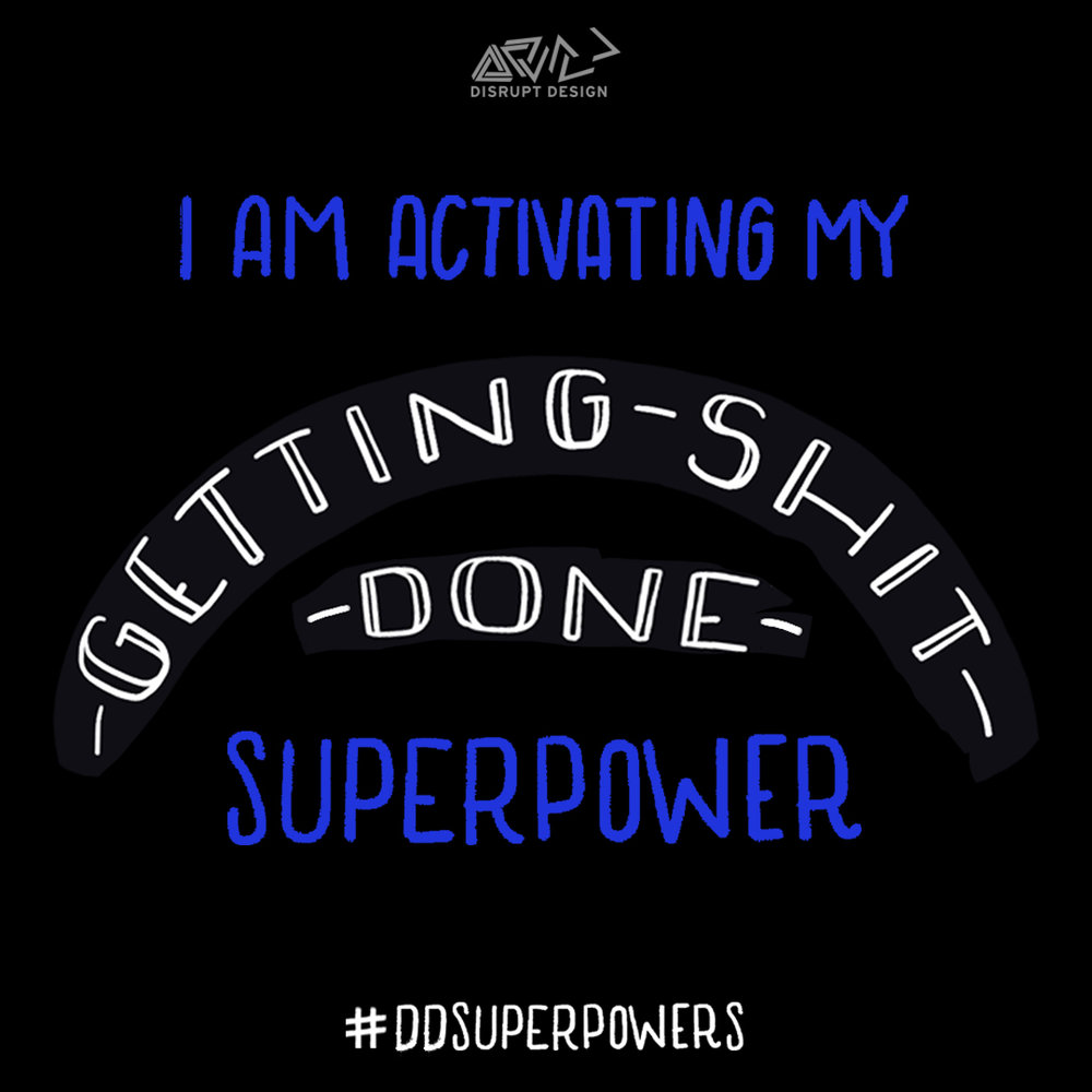 getting shit done ddpowers