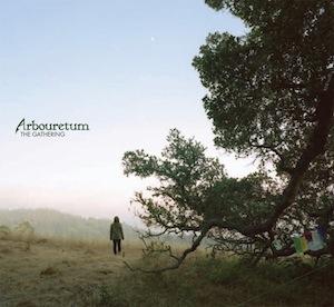 Arbouretum The Gathering