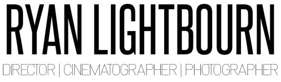 Ryan Lightbourn - Director | Cinematographer | Photographer